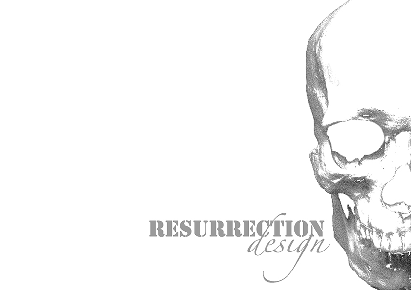 Resurrection Design